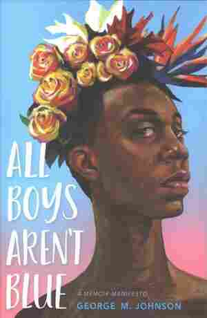 All Boys Aren't Blue