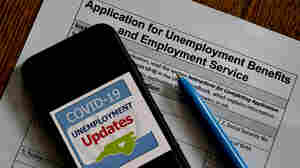 How A Decades-Old Unemployment Insurance System Is Measuring Up In The Pandemic